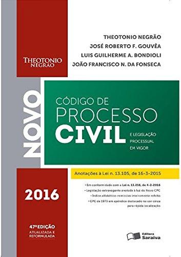 Código de Processo Civil e Legislação Processual em Vigor - 2016, livro de Theotonio Negrão