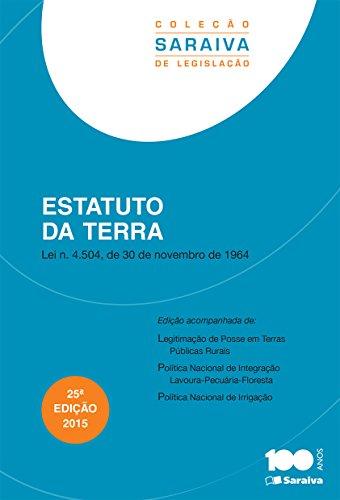 Estatuto da Terra - Coleção Saraiva de Legislação, livro de Editora Saraiva