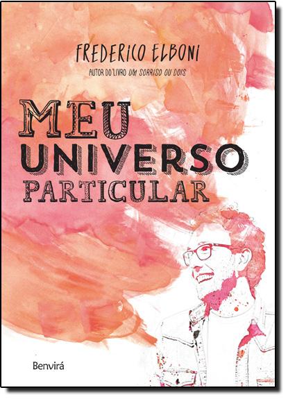 Meu Universo Particular, livro de Frederico Elboni