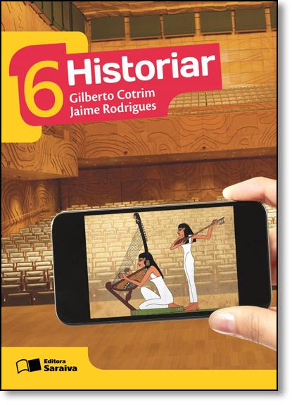Historiar - 6º Ano, livro de Gilberto Cotrim