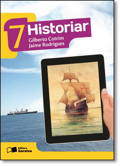 Historiar - 7º Ano, livro de Gilberto Cotrim