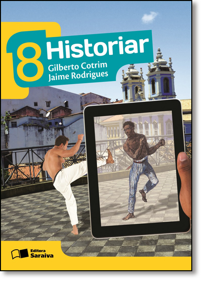 Historiar - 8º Ano, livro de Gilberto Cotrim