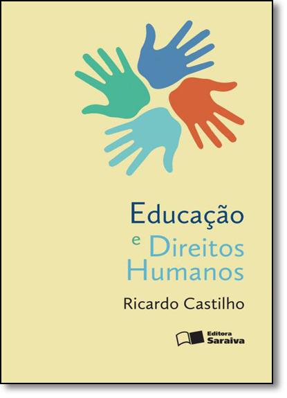 Educação e Direitos Humanos, livro de Ricardo Castilho