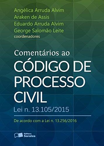 Comentários ao Código de Processo Civil - Lei N. 13.105-2015, livro de Angélica Arruda Alvim
