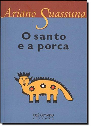 O Santo e a Porca, livro de Ariano Suassuna