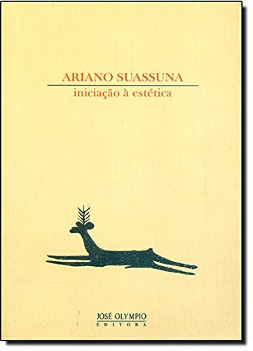 Iniciação à Estética, livro de Ariano Suassuna