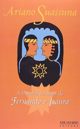 A História do Amor de Fernando e Isaura, livro de Ariano Suassuna