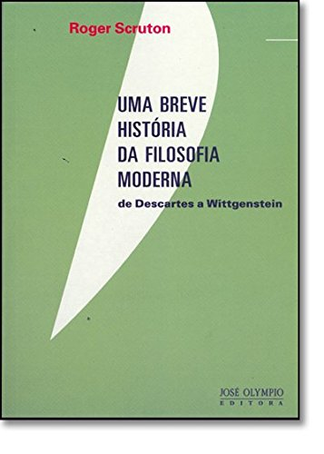 Uma Breve História da Filosofia Moderna, livro de Roger Scruton