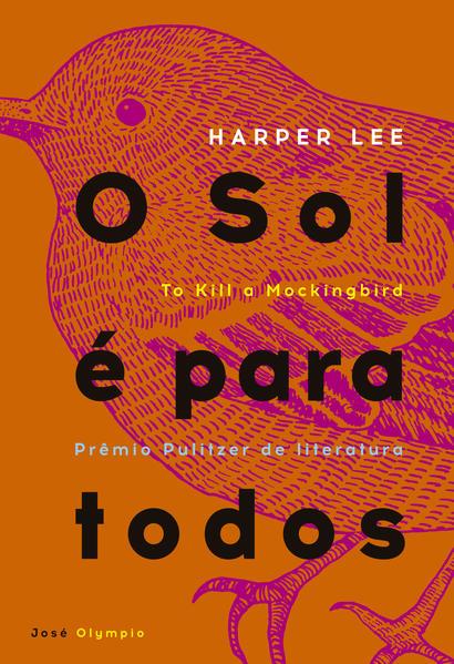 O Sol É Para Todos, livro de Harper Lee