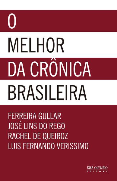 O Melhor da Crônica Brasileira, livro de Ferreira Gullar
