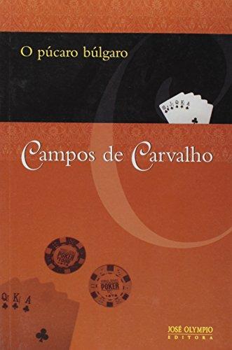 O Púcaro Búlgaro, livro de Campos de Carvalho