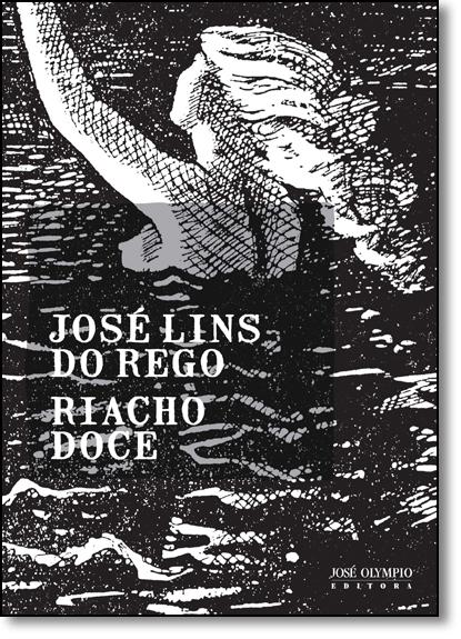 Riacho Doce, livro de José Lins Do Rego