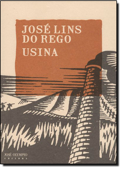Usina, livro de José Lins Do Rego