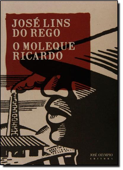 Moleque Ricardo, O, livro de José Lins do Rego