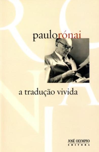 A Tradução Vivida, livro de Paulo Rónai