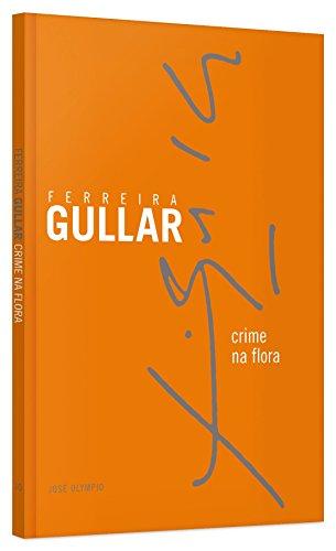 Crime na Flora, livro de Ferreira Gullar