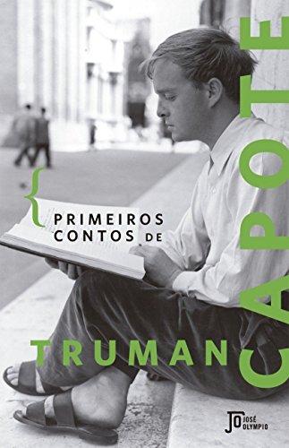 Primeiros Contos de Truman Capote, livro de Truman Capote
