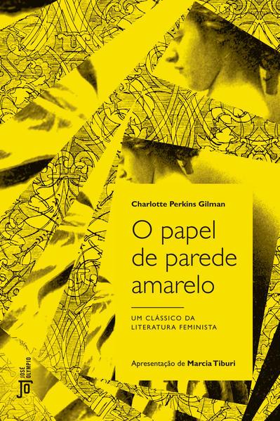 O Papel de Parede Amarelo, livro de Charlotte Perkins Gilman