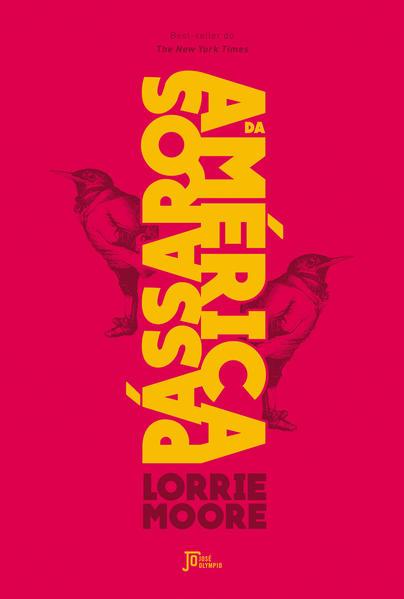 Pássaros da América, livro de Lorrie Moore