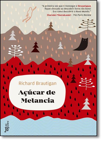 Açúcar de Melancia, livro de Richard Brautigan