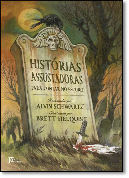 Histórias Assustadoras Para Contar no Escuro, livro de Alvin Schwartz