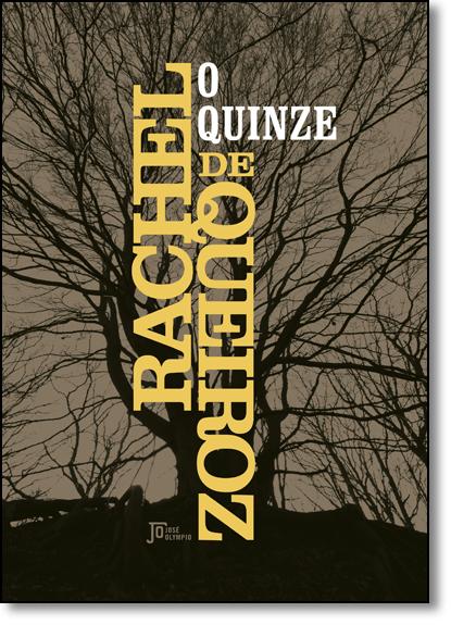 Quinze, O - Capa Dura, livro de Rachel de Queiroz