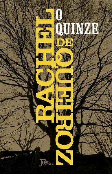 Quinze, O, livro de Rachel de Queiroz