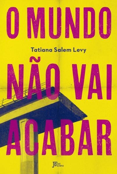O Mundo não Vai Acabar, livro de Tatiana Salem Levy