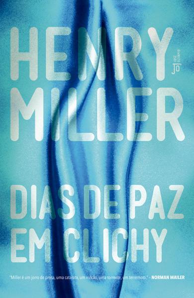 Dias de paz em Clichy, livro de Henry Miller