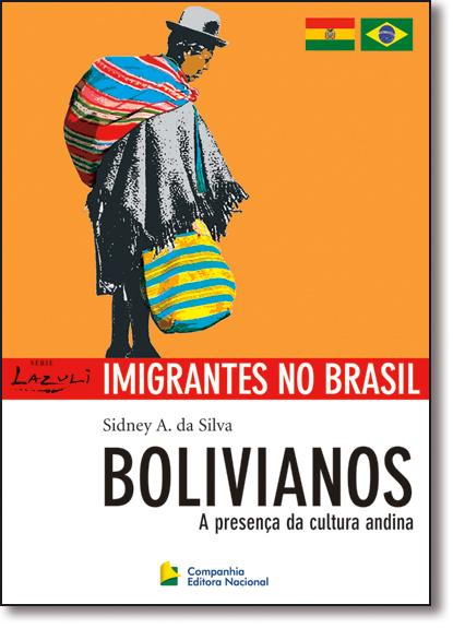 Bolivianos, livro de Sidney A. da Silva