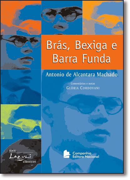 Brás, Bexiga e Barra Funda, livro de António de Alcântara Machado