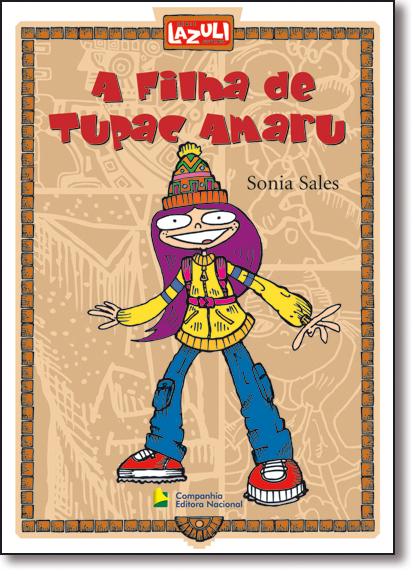 FILHA DE TUPAC AMARU, A, livro de Sheila Jorge Selim de Sales