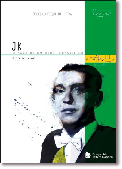 JK - A SAGA DE UM HEROI BRASILEIRO - TOQUE DE LETRA, livro de Nildo Viana