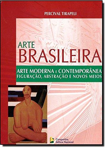 Arte Moderna e Contemporanea - Arte Brasileira, livro de Percival Tirapeli