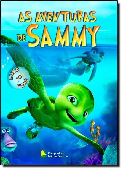 Aventuras de Sammy, As - Livro do Filme, livro de Gretel Eres Fernandes