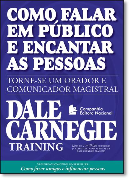 Como Falar em Público e Encantar as Pessoas, livro de Dale Carnegie