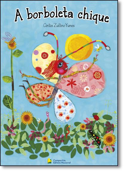 Borboleta Chique, A, livro de Cintia Zullino Yunes