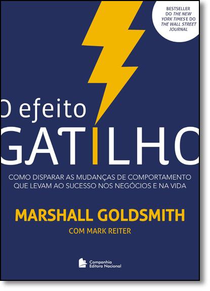 Efeito Gatilho, O, livro de Marshall Goldsmith