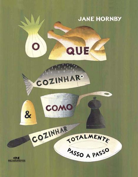 O que cozinhar e como cozinhar, livro de Jane Hornby
