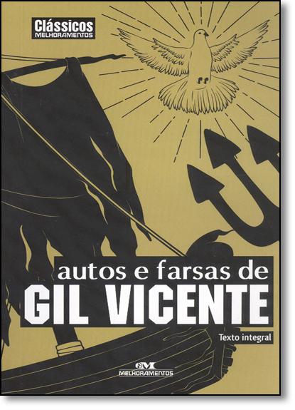 Autos e Farsas - Coleção Clássicos Melhoramentos, livro de Gil Vicente