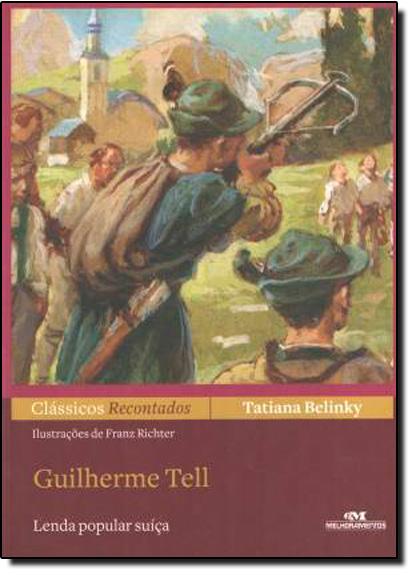 Guilherme Tell, livro de Tatiana Belinky