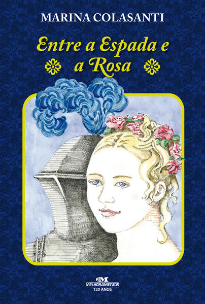 Entre a Espada e a Rosa, livro de Marina Colasanti
