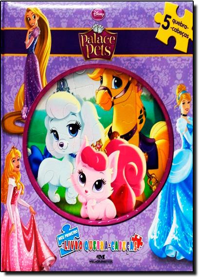 Palace Pets: Meu Primeiro Livro Quebra - Cabeças - Coleção Disney, livro de Editora Melhoramentos