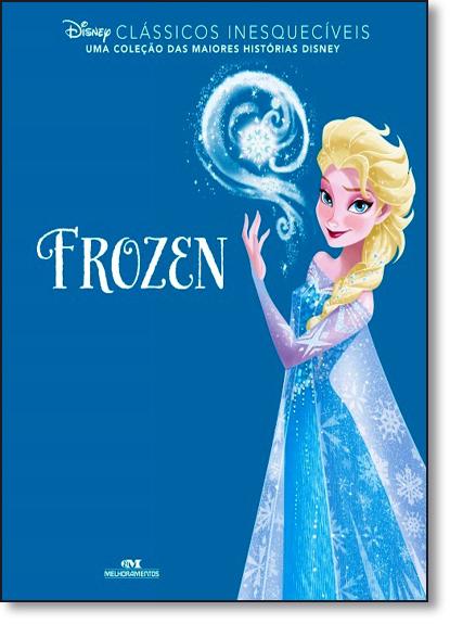 Frozen - Coleção Clássicos Inesquecíveis, livro de Editora Melhoramentos