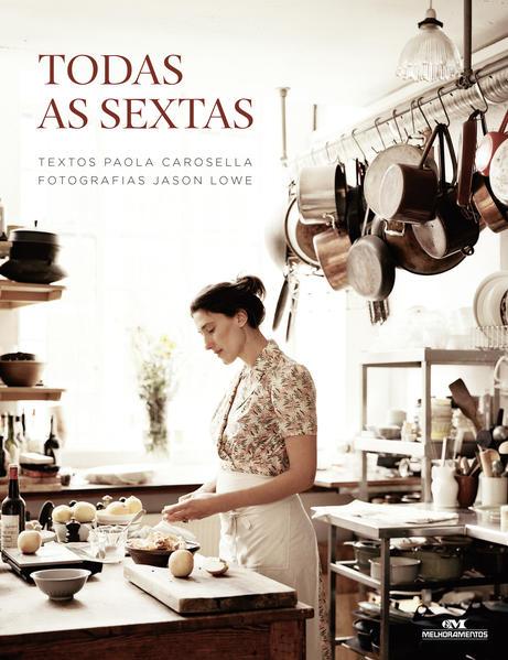 Todas as Sextas, livro de Paola Carosella