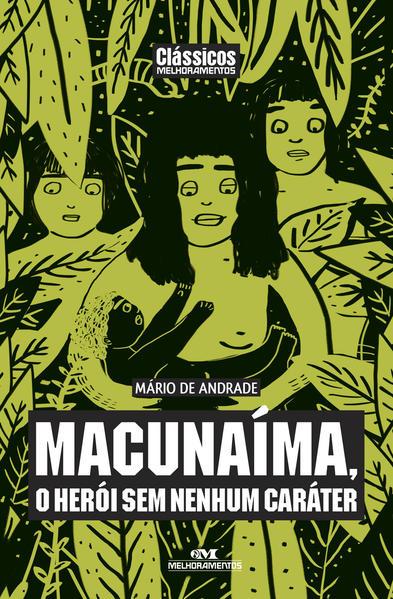 Macunaíma, o Herói sem Nenhum Caráter, livro de Mario de Andrade
