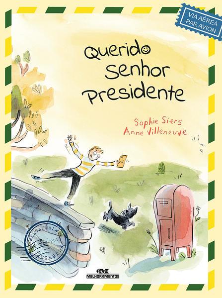 Querido Senhor Presidente, livro de Sophie Siers