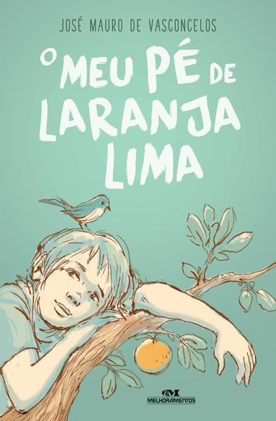 O Meu Pé de Laranja Lima, livro de José Mauro de Vasconcelos