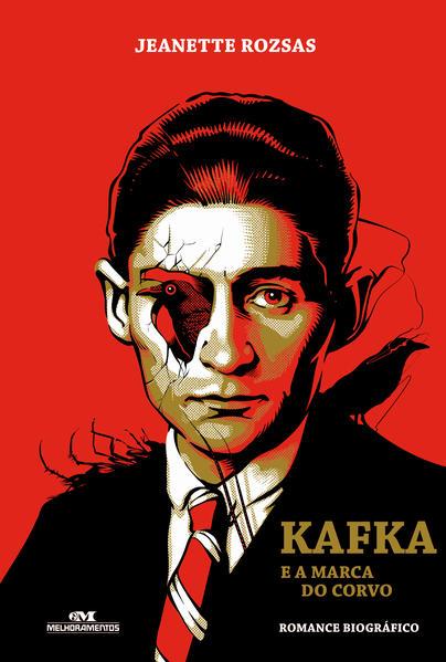 Kafka e a Marca do Corvo, livro de Jeanette Rozsas