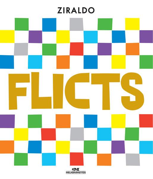 Flicts. Edição Comemorativa de 50 Anos, livro de Ziraldo Alves Pinto